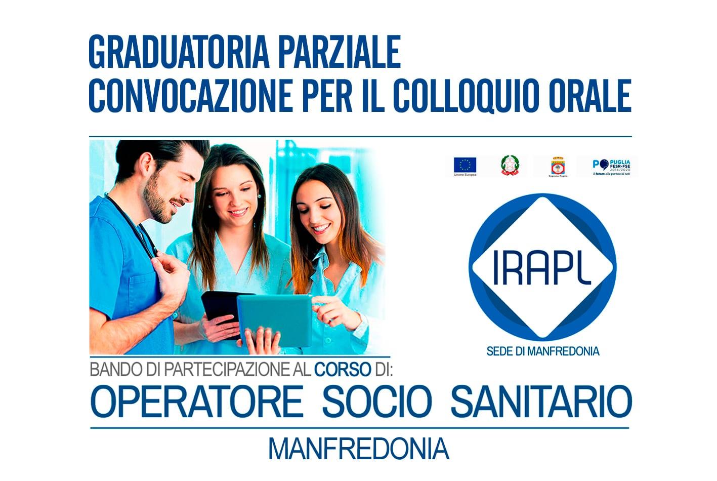 Graduatoria Parziale e Convocazione per il Colloquio Orale - Corso Operatore Socio Sanitario OSS  IRAPL sede di Manfredonia